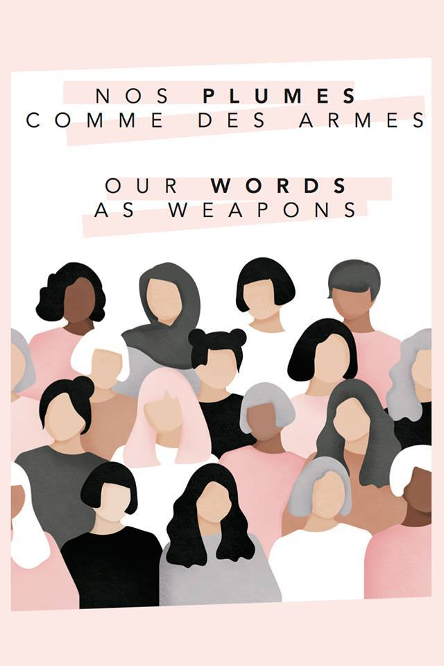 lancement nos plumes comme des armes our words as weapons